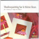 LL9996 Shadowpainting Flowers Book (French version)