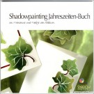 LL9994 Shadowpainting Seasons Book (German version)