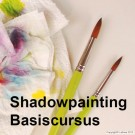 Basic course Shadowpainting
